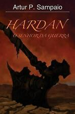 Hardan: o Senhor Da Guerra by Artur Sampaio (2014, Paperback)