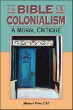 The Bible and Colonialism: A Moral Critique (Biblical Seminar)