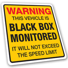 Black Box Monitored Car Warning Sticker - Speed Limit Insurance Laminated Decal