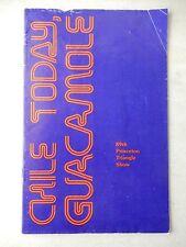 1979 - PrincetonTheatre Playbill - Chile Today, Guacamole - Nancy Bleemer