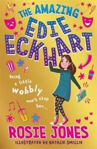 The Amazing Edie Eckhart: Book 1 - The Amazing Edie Eckhart (Paperback) by Rosie