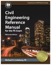 Civil Engineering Reference Manual for PE Exam (15th Edition) by Michael R.