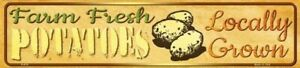 FARM FRESH POTATOES LOCALLY GROWN METAL NOVELTY STREET SIGN