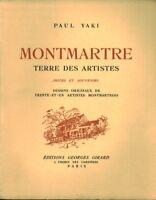 Livre Montmartre terre des artistes Paul Yaki 1947 book