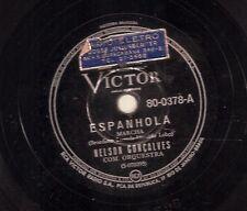 Nelson Goncalves on 78 rpm Victor 80-0378: Espanhola/Pux os cabelos dela