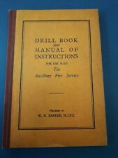 fire brigade memorabilia drill book & manual Afs 1938 2nd ww