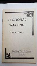 Vintage Booklet Sectional Warping  Marylou Ozbolt Storer Fibrearts 1985 Weaving