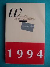 "Gil J. WOLMAN ""Les Inhumations"" / E.O. 1995 - Debord  SITUATIONNISME LETTRISME"