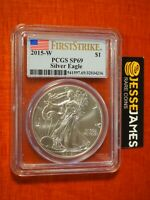 2015 W BURNISHED SILVER EAGLE PCGS SP69 FLAG FIRST STRIKE LABEL