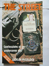 The Street    Confessions of an Undercover Cop    Lachlan McCulloch