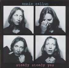 Steady Steady Yes - Gallup, Annie (CD 2005) rock pop