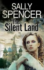 The Silent Land : A Russian Revolution Saga by Sally Spencer (2016,...