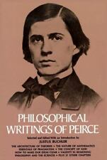 Philosophical Writings of Peirce by Peirce, Charles S.