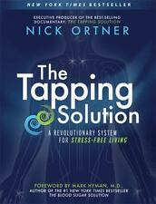 The Tapping Solution by Nick Ortner (Paperback) BRAND NEW - NY Times Bestseller