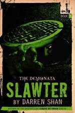 The Demonata #3: Slawter: Book 3 in the Demonata series by Shan, Darren