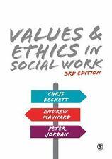 VALUES & ETHICS IN SOCIAL WORK - BECKETT, CHRIS/ MAYNARD, ANDREW/ JORDAN, PETER