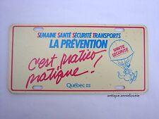 Semaine Santé Sécurité Transport QUEBEC Plastic Vanity Vintage License Plate