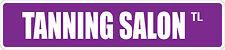 "*Aluminum* Tanning Salon 4"" x 18"" Metal Novelty Street Sign  SS 3456"