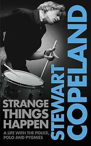 STEWART COPELAND Strange Things Happen - Hardback Book (2009) The Police - Good.