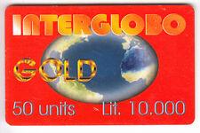EUROPE  TELECARTE / PHONECARD .. ITALIE 10.000L INTERGLOBO GOLD 08/2001