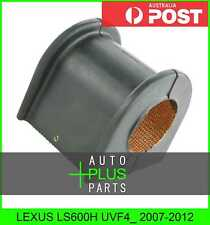 Fits LEXUS LS600H UVF4_ Front Stabilizer Rubber Bush 36mm