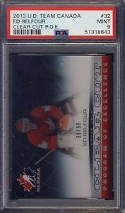 2013 U. D. Team Canada Clear Cut #32 Ed Belfour PSA 9 NHL 99/99 Ships F CAN & US