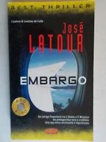 EmbargoLatour Josèromanzobest thriller 50spionaggio l'avana cuba messico 04