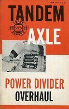 1957 Chevolet Tandem Axle Power Divider Overhaul