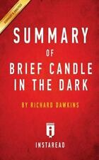 Brief Candle in the Dark : My Life in Science by Richard Dawkins - Summary...