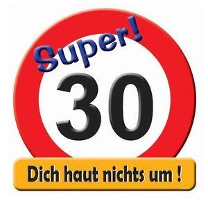 Deko Verkehrsschild 'Hurra30' wenige Kilometer runter Geburtstag