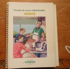 Libro de Recetas Thermomix TM21 (Escuela de cocina Thermomix )Masas