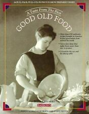 Good Old Food: A Taste from the Past Chalmers, Irena Paperback