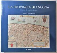La provincia di Ancona storia di un territorio a cura di Sergio Anselmi Sagraf