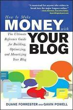 How to Make Money with Your Blog: The Ultimate Reference Guide for-ExLibrary