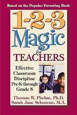 1-2-3 Magic for Teachers: Effective Classroom Discipline Pre-K through-ExLibrary