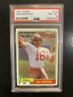 1981 Topps Football Joe Montana ROOKIE RC #216 PSA 8 NM-MT - 49'ers Fresh Grade