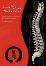 Secrets Of Healing Back Pain: Finally, A Self Help Book That Teaches You How ...