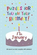 Puzzles for You on Your Birthday - 17th January by Clarity Media (2014,...