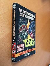 ► FLEUVE NOIR  ANTICIPATION N°226 - 1963 - LE CREPUSCULE DES HUMAINS - LIMAT