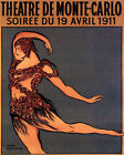 POSTER 1911 THEATER MONTE CARLO DANCE BALLET DANCER VINTAGE REPRO FREE S/H