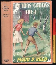 1955 IT WAS CANDY 160pg TEEN MYSTERY ADVENTURE Maud D. Reed GC