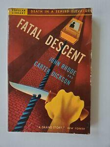 Fatal Descent by John Rhode & Carter Dickson; Mystery; Vintage
