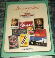 LOTTO RACCOGLITORE,52 CARTOLINE,59 FASCICOLI SERIE TARGHE PUBBLICITARIE VINTAGE