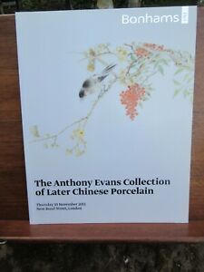 Anthony Evans Collection Later Chinese Porcelain Bonhams Auction Catalogue 2011