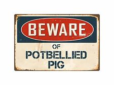 "Beware Of Potbellied Pig 8"" x 12"" Vintage Aluminum Retro Metal Sign VS342"