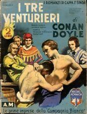 I TRE VENTURINI  A. CONAN DOYLE 1934 ROMANZI DI CAPPA E SPADA (FA449)