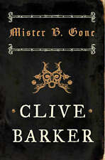 Mister B. Gone by Clive Barker, Book, New Paperback