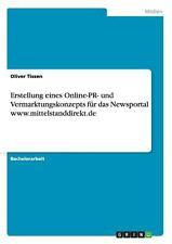 Erstellung Eines Online-Pr- und Vermarktungskonzepts Fur das Newsportal Www....