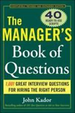 The Manager's Book of Questions: 1,001 Great Interview Questions for Hiring the