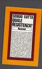 sergio cotta - quale resistenza ? - decembduodbers